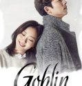 Nonton Serial Drakor Goblin The Lonely & Great God Subtitle Indonesia