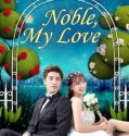 Nonton Serial Drakor Noble My Love Subtitle Indonesia