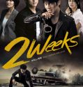 Nonton Serial Two Weeks 2013 Subtitle Indonesia