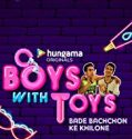 Nonton Drama India Boys With Toys 2019 Subtitle Indonesia
