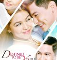Nonton Serial Filipina Destined To Be Yours 2017 Subtitle Indonesia