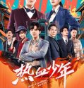 Nonton Drama Mandarin Hot Blooded Youth 2019 Subtitle Indonesia