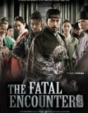 Nonton Film The Fatal Encounter 2014 Subtitle Indonesia