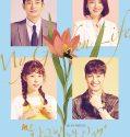 Nonton Serial Drakor My Golden Life 2017 Subtitle Indonesia