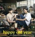 Nonton Movie Thailand Happy Old Year 2019 Subtitle Indonesia