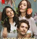Nonton The House of Flowers The Movie 2021 Subtitle Indonesia
